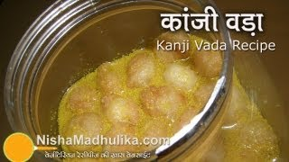 Kanji Vada Recipe - How To Make Kanji Vada