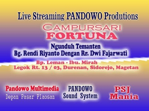 Live Streaming Pendowo Multimedia # Pendowo Sound # Campursari FORTUNA #  P SJ