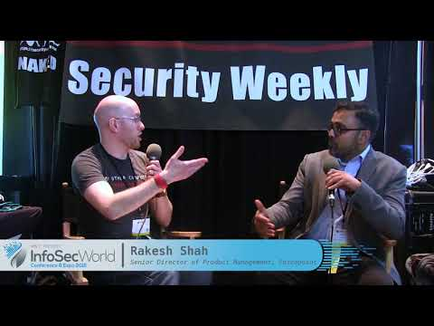 Rakesh Shah, Senior Director of Product Management at ForcePoint - Interview
