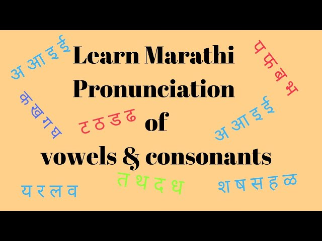 Vowels, Consonants in Marathi and their pronunciation : Learn Marathi