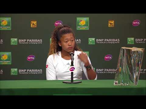 BNP Paribas Open 2018: Naomi Osaka Champion's Press Conference