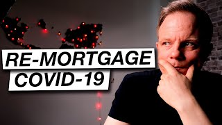 Remortgage and Product Transfer Rates UK | COVID19 ?