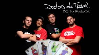 Doctors de Trobar / Occitan Bambaataa
