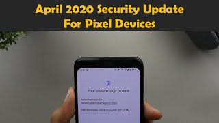 April 2020 Security Update For Pixel Devices - Require eyes to be open is now live (Pixel 4).