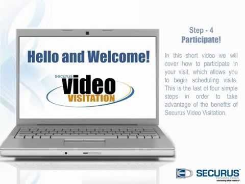 Securus Video Visitation: Step 4 Participate in a visit