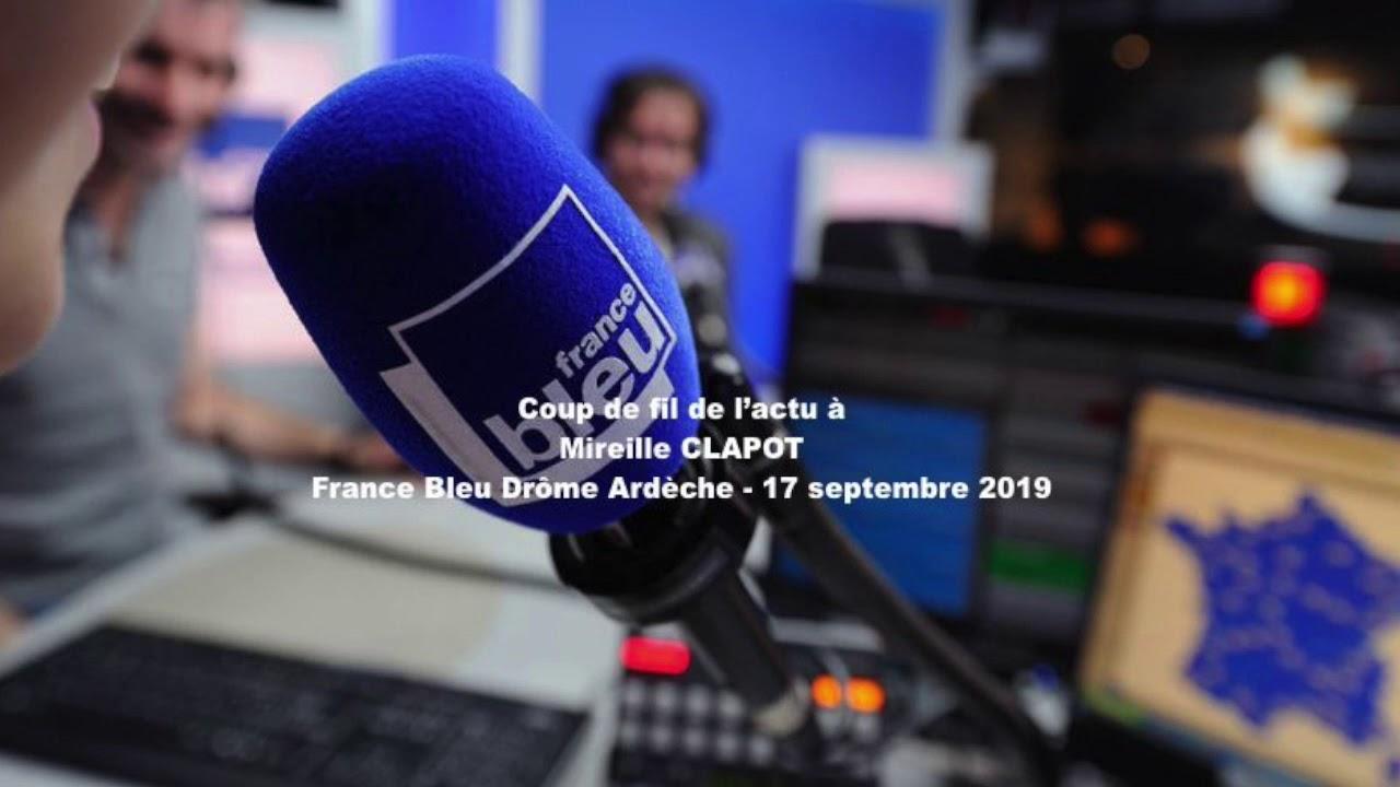 Coup de fil actu à Mireille Clapot - France bleu Drôme Ardèche