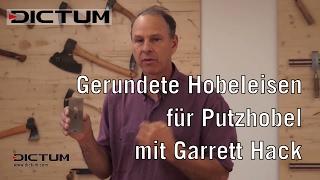 Schärfen Von Gerundeten Hobeleisen Mit Garrett Hack