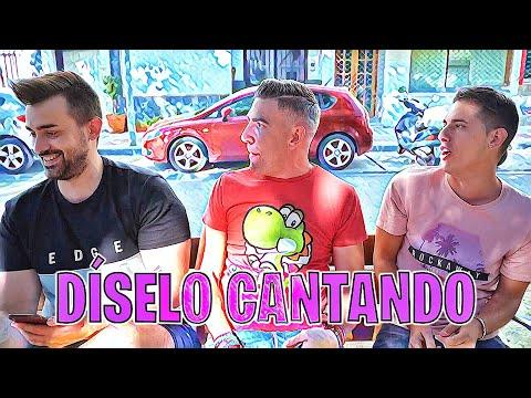 DÍSELO CANTANDO!!!! *ACABA MAL*