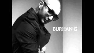 Burhan g tag hvad du vil