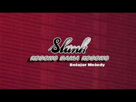 Belajar Melody SLANK - Kosong Sama Kosong || Belajar Gitar