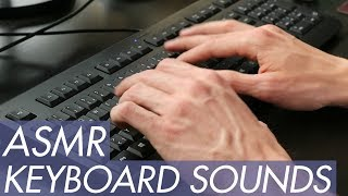 ASMR - Keyboard and Typing Sounds
