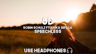 Robin Schulz ft. Erika Sirola – Speechless (8D Audio)