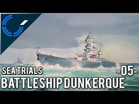 Sea Trials - 05 - Battleship Dunkerque - World of Warships Ranked Battles