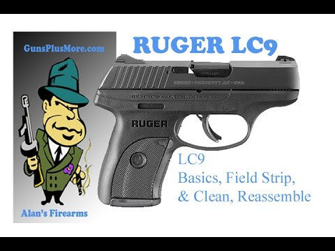 Ruger LC9, Basics, Field Strip, Clean, Lube, & Reassemble