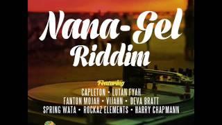 Nana Gel Riddim Mix (Full) Feat. Lutan Fyah, Capleton, Fantan Mojah, ( Mango Tree Entertainment)