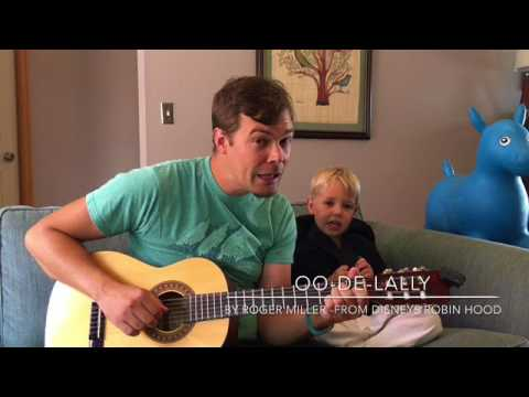 OO-DE-LALLY! (A Roger Miller Cover from Disney's Robin Hood)