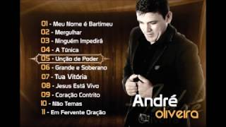 CD COMPLETO DO CANTOR ANDRÉ OLIVEIRA