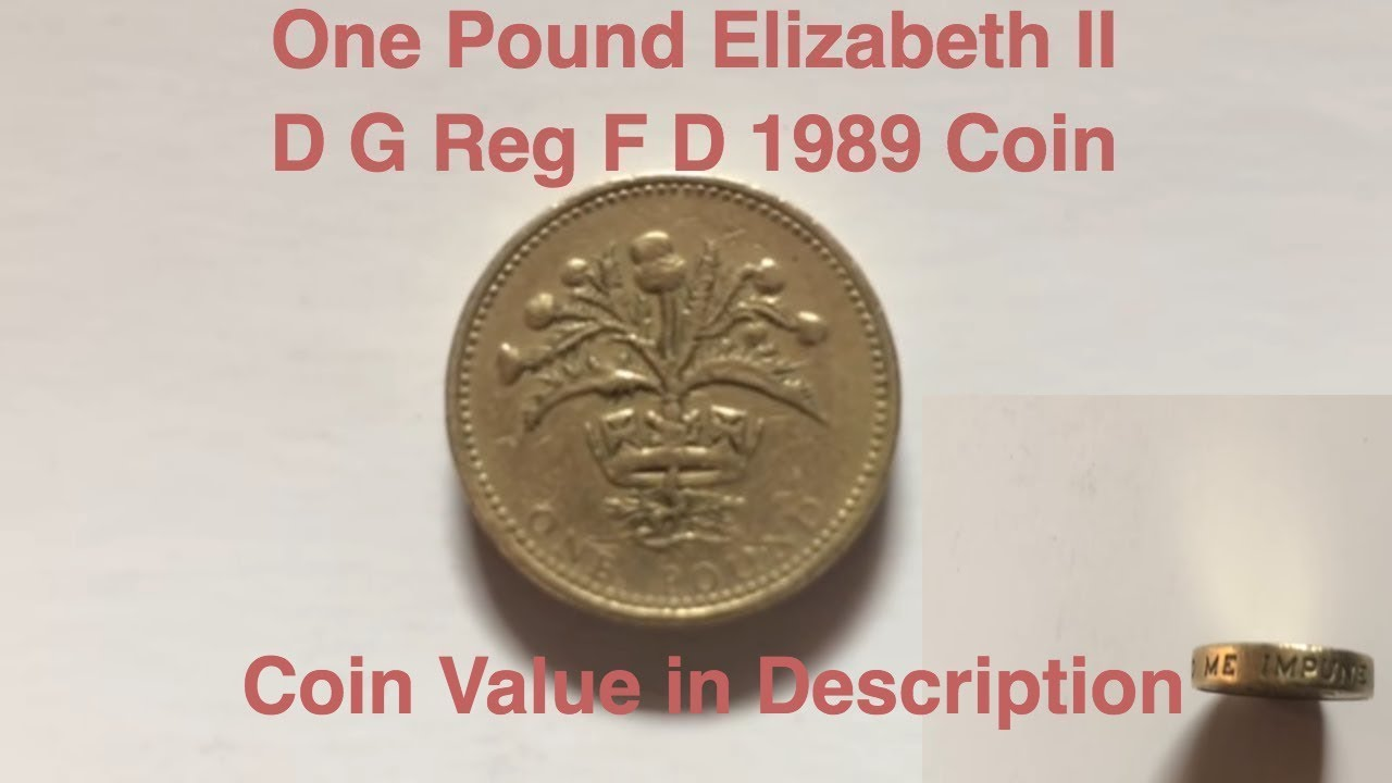 One Pound Elizabeth Ii D G Reg F D 1989 Coin Coin Value In
