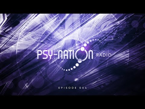 Psy-Nation Radio #004 incl. Perfect Stranger mix [Ace Ventura & Liquid Soul]