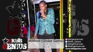 Millitant (Globe Gena) - LOL - October 2016