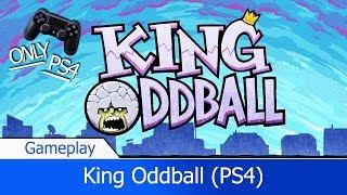 ▶ [PS4] King Oddball — Начало игры на PlayStation 4 ᴴᴰ 1080