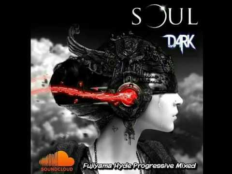 Soul & Dark (Mixed By DJ Fujiyama Hyde) [STADIUM JAKARTA]