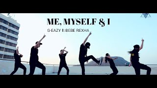 [Dance Choreography] G-Eazy ft. Bebe Rexha - Me, Myself & I | Zeal Crew Choreography | VungTau city