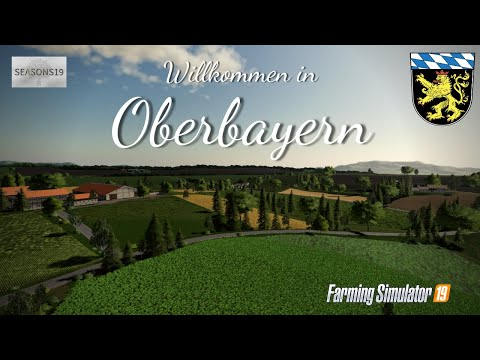 LS19/ Willkommen in Oberbayern