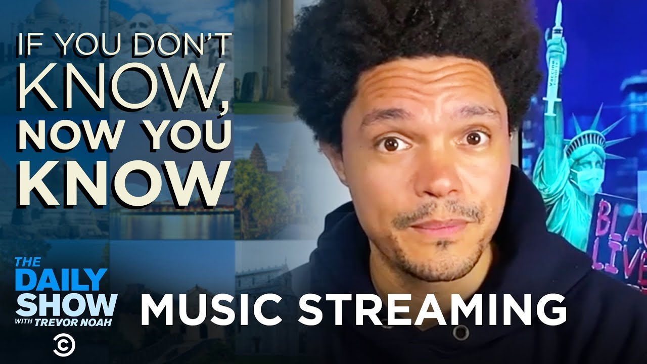 Music Streaming - If You Don't Know, Now You Know | The Daily Show