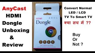 Anycast HDMI Dongle Unboxing and Review | Buy or Not