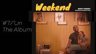Weekend - Eddy Kenzo[Audio Promo]