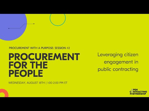 Procurement for the People: Leveraging citizen engagement in public contracting