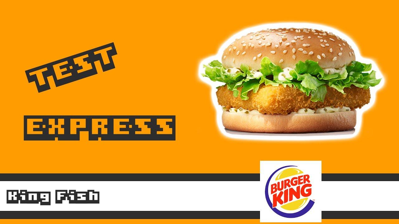 Carte Burger King Le Mans.King Fish Burger King Test Express