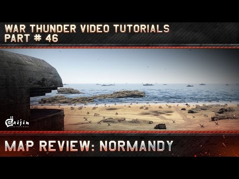 Map Review: Normandy - War Thunder Video Tutorials