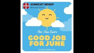 """6 June 2021 Rev Tina Swire """"Good Job for June"""""""