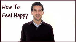 How To Be Happy In Life - The 1 Thing You Need to Know