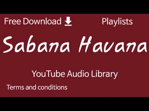 Sabana Havana | YouTube Audio Library