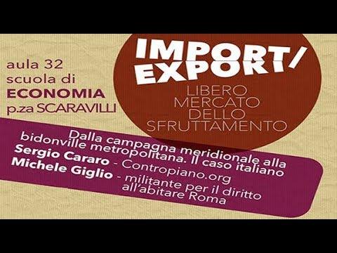 Import / Export Sergio Cararo Dalla campagna meridionale alla bidonville metropolitana.