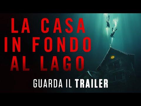 LA CASA IN FONDO AL LAGO - Trailer Ufficiale - Dal 5 Agosto al cinema
