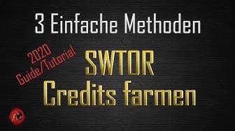 3 Einfache Credit-Farming-Methoden | SWTOR ]Guide | Tutorial] Update 6.1 2020