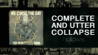Hollows - Complete and Utter Collapse