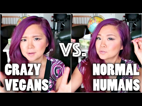 THOUGHTS ON CRAZY VEGANS + NORMAL PEOPLE