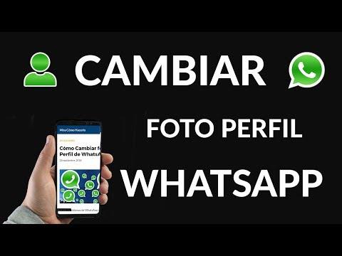 Cómo Cambiar foto de Perfil de WhatsApp