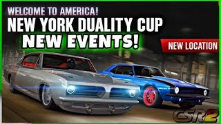 🔴NEW YORK DUALITY CUP! AMERICAN ROADTRIP NEW EVENT!! | CSR 2🔴
