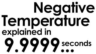 Negative Temperature explained in ten seconds