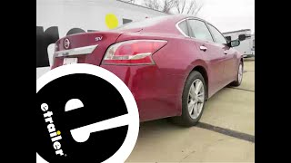 Installation of a Trailer Hitch on a 2015 Nissan Altima - etrailer.com
