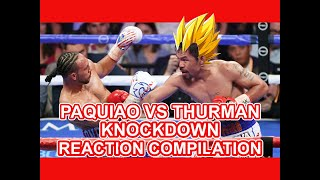 Manny Paquiao vs Keith Thurman Round 1 Knockdown (Filipinos Reactions) Compilation