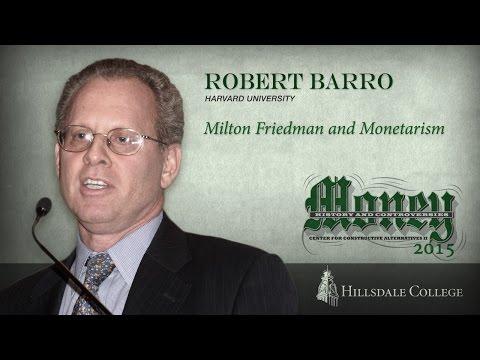 Milton Friedman and Monetarism - Robert Barro