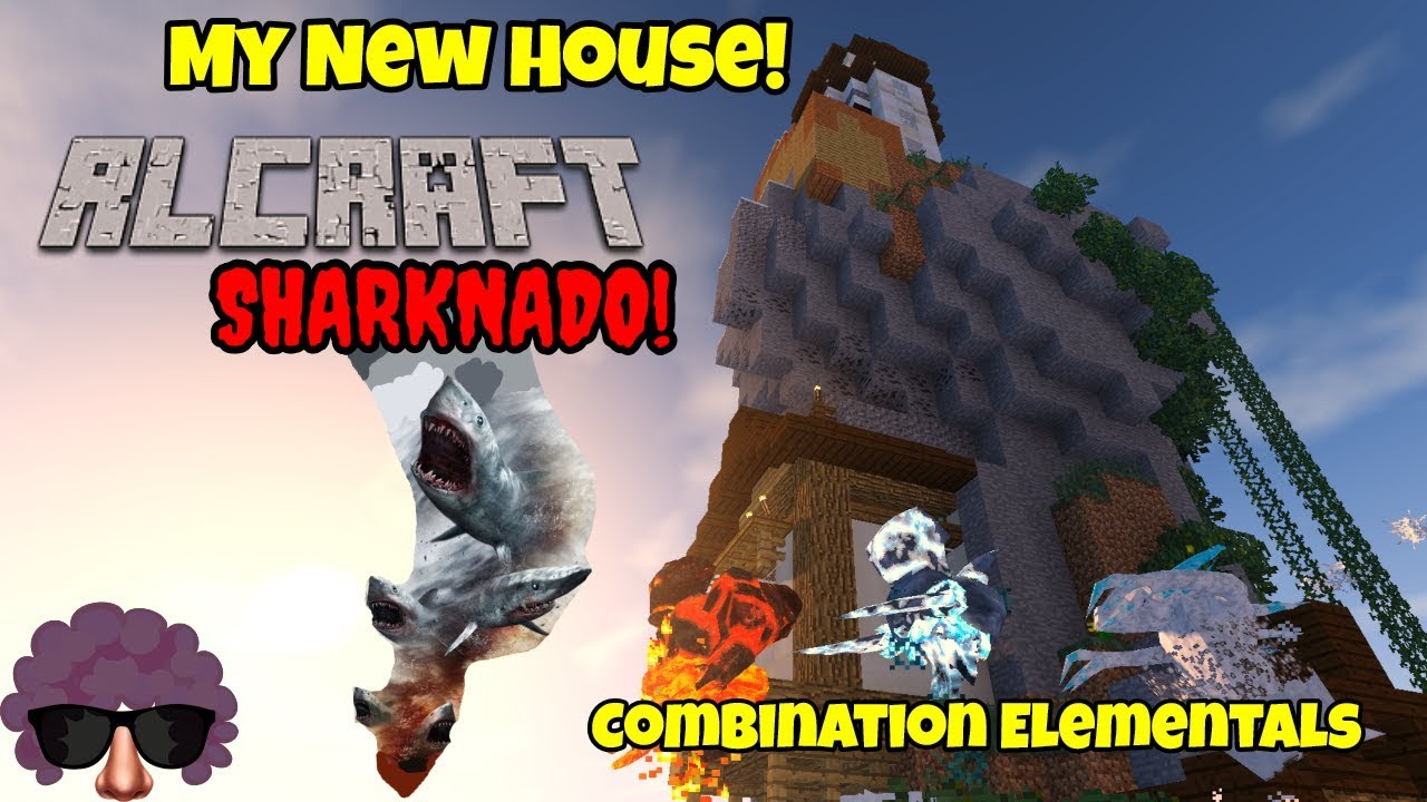 Download RLCraft Ep. 6 - SHARKNADO! + Experimenting With Elementals + My New House!