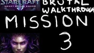 Heart of the Swarm - BRUTAL Walkthrough - Mission 3: Rendezvous